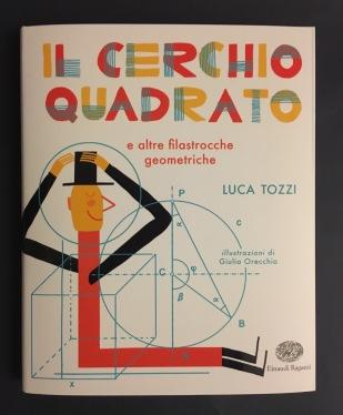 Il cerchio quadrato, Luca Tozzi, Einaudi Ragazzi, 2018